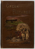 Books:Art & Architecture, J. P. Mahaffy. Greek Pictures. Drawn with Pen and Pencil. Religious Tract Society, 1890. First edition. Quarto. Orig...