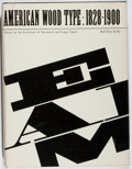 Books:Books about Books, Rob Roy Kelly. American Wood Type 1828-1900. Reinhold, [1969]. First American edition. Quarto. In dj. Some rubbi...