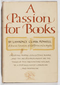 Books:Books about Books, Lawrence Clark Powell. A Passion for Books. World, [1958]. First edition. In dj. Jacket spine browned, some soiling,...