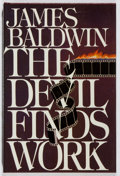 Books:Americana & American History, James Baldwin. The Devil Finds Work. Dial, 1976. Firstedition. In dj. Minor rubbing, else fine....