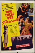 "Movie Posters:Drama, Are These Our Parents? (Monogram, 1944). One Sheet (27"" X 41""). Drama.. ..."