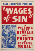 "Movie Posters:Exploitation, The Wages of Sin (Mack Enterprises, 1938). One Sheet (28.5"" X 41""). Exploitation.. ..."