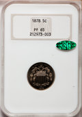 Proof Shield Nickels, 1878 5C PR65 NGC. CAC....