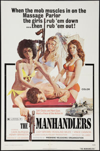 """The Manhandlers (Premiere Releasing, 1973). One Sheet (27"""" X 41""""). Bad Girl"""