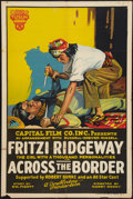 "Movie Posters:Western, Across the Border (Capital Film Co., 1920). One Sheet (28"" X 42""). Western.. ..."