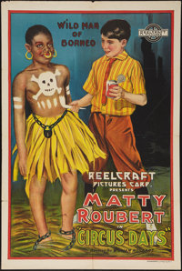 "Circus Days (Reelcraft, 1920). One Sheet (28"" X 42""). Comedy"