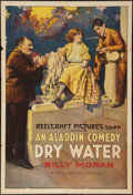 "Movie Posters:Comedy, Dry Water (Reelcraft, 1921). One Sheet (28"" X 41""). Comedy.. ..."