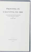 Books:Books about Books, [Books About Books]. Graham Shaw. Printing in Calcutta to 1800. Bibliographical Society, 1981. First edition, first ...
