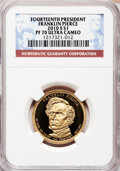 Proof Presidential Dollars, 2010-S $1 Franklin Pierce PR70 Ultra Cameo NGC. NGC Census: (0).PCGS Population (195). Numismedia Wsl. Price for problem ...