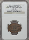 Expositions and Fairs, 1893 World's Columbian Exposition, Elongate on 1893 Cent, MS63 NGC.Eglit-397. Chicago, IL....