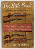 Books:Sporting Books, Jack O'Connor. The Rifle Book. Knopf, 1949. First edition,first printing. Illustrated. A somewhat tattered and ...