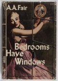 Books:Mystery & Detective Fiction, [Erle Stanley Gardner]. A. A. Fair. Bedrooms Have Windows.William Morrow, 1949. First edition. Jacket, edges have w...