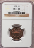 Proof Two Cent Pieces, 1871 2C PR64 Red and Brown NGC. FS-102....