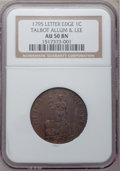 Colonials: , 1795 1C Talbot Allum & Lee Cent AU50 NGC. NGC Census: (1/56).PCGS Population (13/180). (#640)...