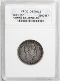 Coins of Hawaii: , 1883 25C Hawaii Quarter--Ex-Jewelry--ANACS. VF30 Details. NGC Census: (7/612). PCGS Population (5/1036). Mintage: 500,000. ...