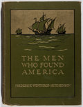 Books:Americana & American History, Frederick Winthrop Hutchinson. The Men Who Found America.Grosset & Dunlap, 1909. Later edition. Toning and offs...