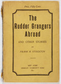 Books:Literature Pre-1900, Frank R. Stockton. The Rudder Grangers Abroad. Scribner's,1891. First edition. Original printed wrappers. Spine...