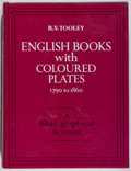 Books:Books about Books, [Books About Books]. R. V. Tooley. English Books with Coloured Plates 1790 to 1860. Batsford, [1987]. Reprint of the...