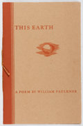 Books:Literature 1900-up, William Faulkner. This Earth. Equinox, 1932. First edition,first printing. Minor rubbing, else fine. Housed in publ...