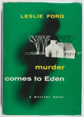 Books:Mystery & Detective Fiction, Leslie Ford. Murder Comes to Eden. Scribners, 1955. Firstedition, first printing. Offsetting and light foxing. Very...