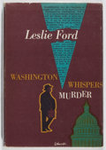 Books:Mystery & Detective Fiction, Leslie Ford. Washington Whispers Murder. Scribners, 1953.First edition, first printing. Light toning and rubbin...