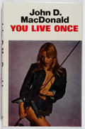 Books:Mystery & Detective Fiction, John D. MacDonald. You Live Once. Robert Hale, 1976. FirstBritish edition, first printing. Fine....