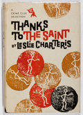 Books:Mystery & Detective Fiction, Leslie Charteris. Thanks to the Saint. Doubleday, 1957.First edition, first printing. Owner's name. Portion of fron...