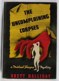 Brett Halliday. The Uncomplaining Corpses. Henry Holt, 1940. First edition, first printing. Ton