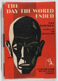 Books:Mystery & Detective Fiction, Sax Rohmer. The Day the World Ended. Doubleday, Doran, 1930.First edition, first printing. Spine sunned and leaning...