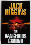 Books:Mystery & Detective Fiction, Jack Higgins. SIGNED. On Dangerous Ground. Michael Joseph,1994. First edition, first printing. Signed by the auth...