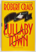 Books:Mystery & Detective Fiction, Robert Crais. SIGNED. Lullaby Town. Bantam, 1992. Firstedition, first printing. Signed by the author. Slight le...