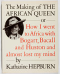 Books:Biography & Memoir, Katharine Hepburn. The Making of The African Queen. Knopf,1987. First edition, first printing. Mild foxing to t...