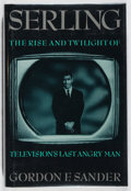 Books:Biography & Memoir, [Rod Serling, subject]. Gordon F. Sander. Serling: The Rise and Twilight of Television's Last Angry Man. Dutton,...