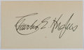 Autographs:Statesmen, Charles Evans Hughes (1862-1948, American Statesman and 11th USChief Justice. Signature on small card. Envelope included. V...