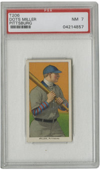 1909-11 T206 Dots Miller Pittsburg PSA NM 7. Few card issues can match the outstanding aesthetic appeal that the T206 to...