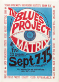 Music Memorabilia:Posters, Blues Project Matrix Concert Poster (1966). Helping to popularizethe Blues with Rock audiences, the Blues Project band wer...(Total: 1 Item)