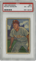 Baseball Cards:Singles (1950-1959), 1952 Bowman Richie Ashburn #53 PSA EX-MT 6. Hitting over .300 for nine of his 15 seasons in the bigs, Richie Ashburn establ...