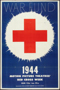 "Movie Posters:War, World War II Red Cross (War Activities Committee, 1944). Red CrossWar Fund Poster (40"" X 60""). War.. ..."
