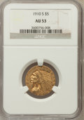 Indian Half Eagles: , 1910-S $5 AU53 NGC. NGC Census: (62/1083). PCGS Population(70/529). Mintage: 770,200. Numismedia Wsl. Price for problem fr...