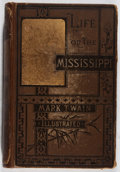Books:Literature Pre-1900, Mark Twain. Life on the Mississippi. Osgood, 1883. Firstedition. Hinges reinforced. Toning and thumb-soiling. O...