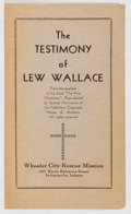 Books:Religion & Theology, The Testimony of Lew Wallace. Wheeler Street Rescue Mission, [n. d.]. [4] pages. Toning. Very good....