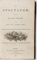 Books:Periodicals, The Spectator; Complete in One Volume. Jones, 1822. Firstedition, first printing. Foxing and toning. Hinges cracked. En...