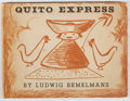 Books:Children's Books, Ludwig Bemelmans. Quito Express. Viking, 1938. Firstedition, first printing. Offsetting. Light wear to dj. Very goo...