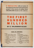 Books:Books about Books, [Books About Books]. E. Haldeman-Julius. The First Hundred Million. Simon and Schuster, 1928. First edition, first p...
