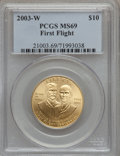 Modern Issues: , 2003-W G$10 First Flight Gold Eagle MS69 PCGS. PCGS Population(1507/447). NGC Census: (451/1381). Numismedia Wsl. Price f...