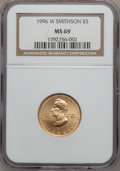 Modern Issues: , 1996-W G$5 Smithsonian Gold Five Dollar MS69 NGC. NGC Census:(433/336). PCGS Population (873/72). Mintage: 9,068. Numismed...