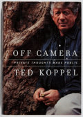 Books:Biography & Memoir, Ted Koppel. SIGNED. Off Camera. Knopf, 2000. First edition,first printing. Signed by the author. Price-clipped....