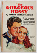 Books:Fiction, Samuel Hopkins Adams. The Gorgeous Hussy. Grosset & Dunlap, 1934. Later edition. Offsetting and rubbing. Spine sunne...
