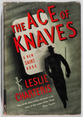 Books:Mystery & Detective Fiction, Leslie Charteris. The Ace of Knaves. Triangle, 1941. Lateredition. Toning. Mild sunning to spine. Very good....