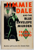 Books:Mystery & Detective Fiction, Frank L. Packard. Jimmie Dale and the Blue Envelope Murder.Burt, 1930. Later edition. Offsetting. Bio-predation. Go...